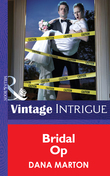 Bridal Op (Mills & Boon Intrigue) (Miami Confidential, Book 4)
