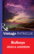 Bullseye (Mills & Boon Intrigue) (Big Sky Bounty Hunters, Book 2)