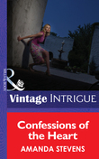 Confessions of the Heart (Mills & Boon Intrigue)