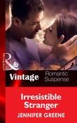 Irresistible Stranger (Mills & Boon Vintage Romantic Suspense) (New Man in Town, Book 3)