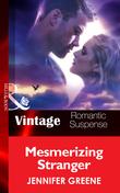 Mesmerizing Stranger (Mills & Boon Vintage Romantic Suspense) (New Man in Town, Book 2)