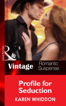 Profile for Seduction (Mills & Boon Vintage Romantic Suspense) (The Cordasic Legacy, Book 3)