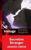 Secretive Stranger (Mills & Boon Vintage Romantic Suspense) (New Man in Town, Book 1)