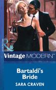 Bartaldi's Bride (Mills & Boon Modern) (Wedlocked!, Book 16)