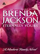 Eternally Yours (Mills & Boon Kimani Arabesque) (Madaris Family Saga, Book 3)