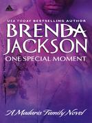 One Special Moment (Mills & Boon Kimani Arabesque) (Madaris Family Saga, Book 4)