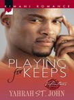 Playing for Keeps (Mills & Boon Kimani)