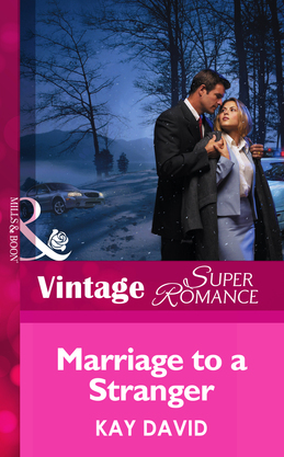 Marriage To A Stranger (Mills & Boon Vintage Superromance)