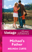 Michael's Father (Mills & Boon Vintage Superromance)