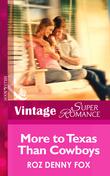 More to Texas than Cowboys (Mills & Boon Vintage Superromance)