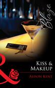 Kiss & Makeup (Mills & Boon Blaze) (Do Not Disturb, Book 14)
