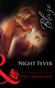 Night Fever (Mills & Boon Blaze)