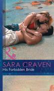 His Forbidden Bride (Mills & Boon Modern)