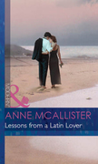 Lessons from a Latin Lover (Mills & Boon Modern) (The McGillivrays of Pelican Cay, Book 3)
