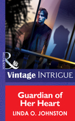 Guardian of Her Heart (Mills & Boon Intrigue) (Bachelors at Large, Book 7)