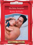 His Baby Surprise (Mills & Boon Desire)