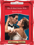 His E-Mail Order Wife (Mills & Boon Desire) (Dynasties: The Connellys, Book 8)