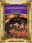 Lord Sebastian's Wife (Mills & Boon Historical)