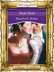 Misfit Maid (Mills & Boon Historical)