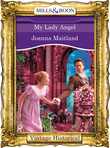 My Lady Angel (Mills & Boon Historical) (Regency, Book 57)
