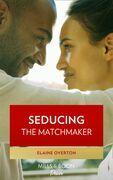 Seducing the Matchmaker (Mills & Boon Kimani)