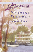 Promise Forever (Mills & Boon Love Inspired)