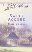 Sweet Accord (Mills & Boon Love Inspired)