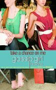 Gossip Girl, The Carlyles #3: Take a Chance on Me: Title to Come