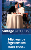 Mistress by Agreement (Mills & Boon Modern) (In Love with Her Boss, Book 3)