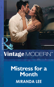 Mistress for a Month (Mills & Boon Modern) (Three Rich Men, Book 1)