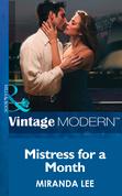 Mistress for a Month (Mills & Boon Modern) (Three Rich Men, Book 1)