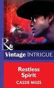 Restless Spirit (Mills & Boon Intrigue) (Cowboy Cops, Book 2)