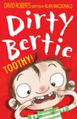 Dirty Bertie: Toothy!