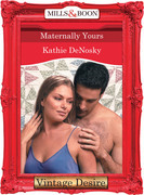 Maternally Yours (Mills & Boon Desire) (Dynasties: The Connellys, Book 2)