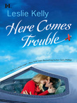 Here Comes Trouble (Mills & Boon M&B)