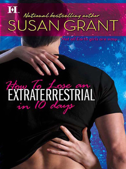 How to Lose an Extraterrestrial in 10 Days (Mills & Boon M&B)