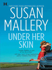 Under Her Skin (Mills & Boon M&B) (Lone Star Sisters, Book 2)