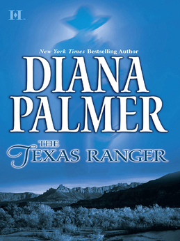 The Texas Ranger (Mills & Boon M&B) (Long, Tall Texans, Book 29)