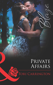 Private Affairs (Mills & Boon Blaze)