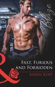 Fast, Furious and Forbidden (Mills & Boon Blaze)