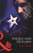 Angels and Outlaws (Mills & Boon Blaze)
