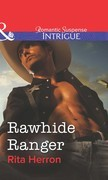 Rawhide Ranger (Mills & Boon Intrigue)