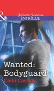 Wanted: Bodyguard (Mills & Boon Intrigue)