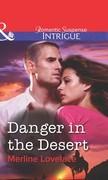Danger in the Desert (Mills & Boon Intrigue)