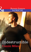 Indestructible (Mills & Boon Intrigue)