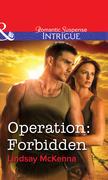Operation: Forbidden (Mills & Boon Intrigue)