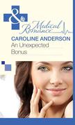 An Unexpected Bonus (Mills & Boon Medical) (Bundles of Joy, Book 29)