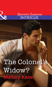 The Colonel's Widow? (Mills & Boon Intrigue)