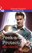 Peek-A-Boo Protector (Mills & Boon Intrigue)