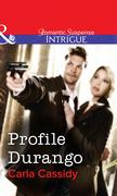 Profile Durango (Mills & Boon Intrigue)